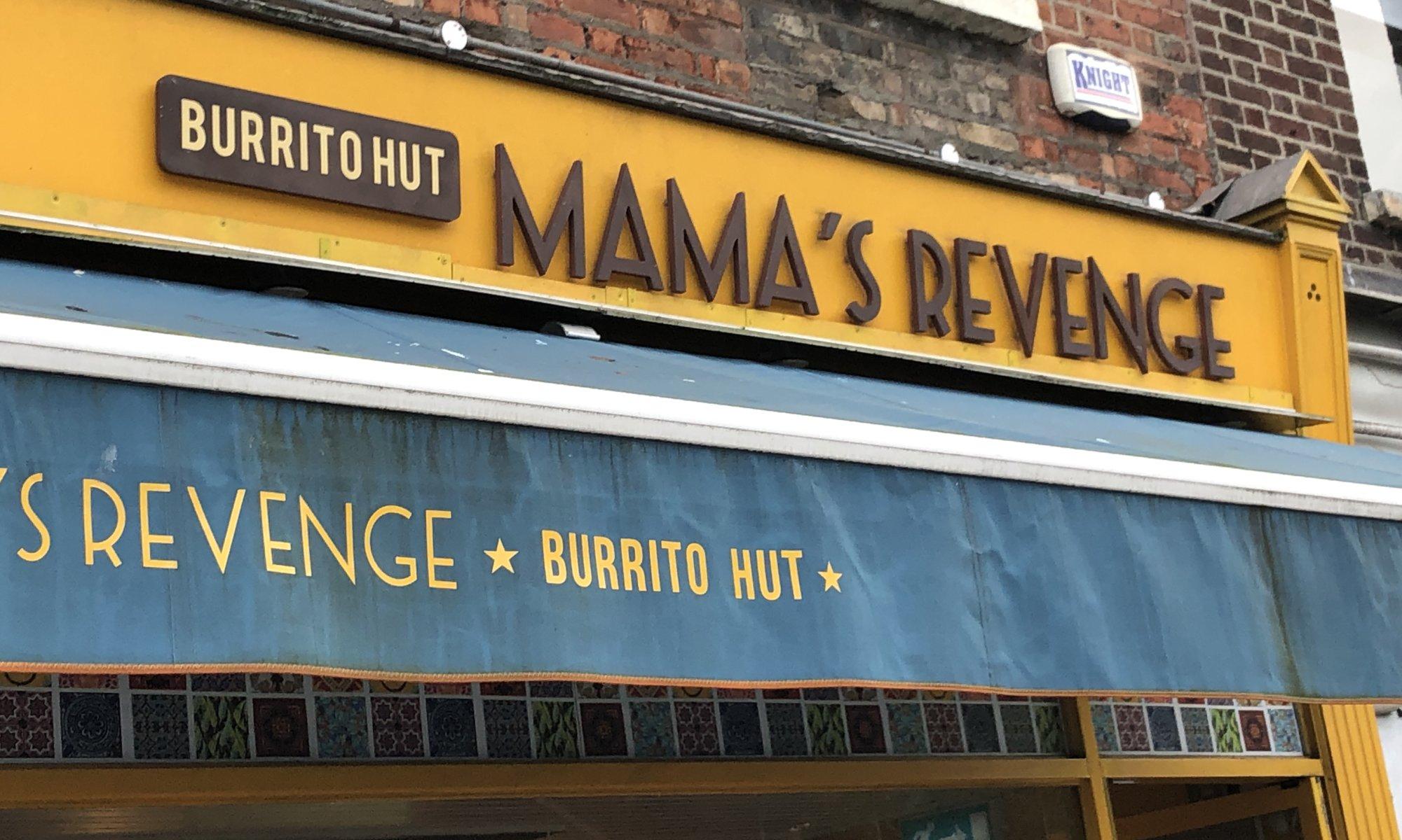 Mama's revenge, Dublin